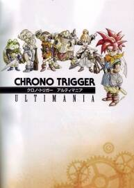 时空之论攻略Chrono Trigger Ultimania (Square Enix)