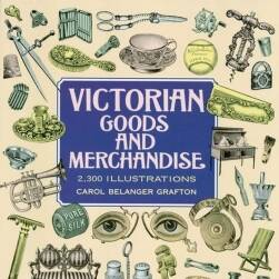Victorian Goods and Merchandise 维多利亚时代货品